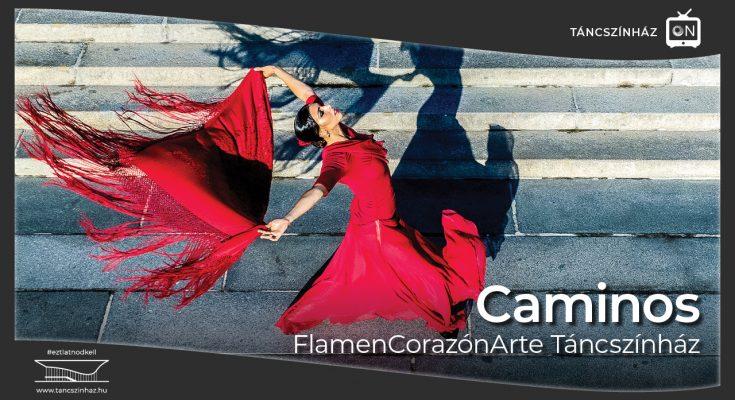 Caminos flamenco előadás