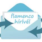 Ne maradj le a legfrissebb flamenco hírekről!