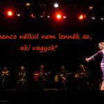 Flamenco nélkül nem lennék az aki vagyok – interjú Házi Gabival