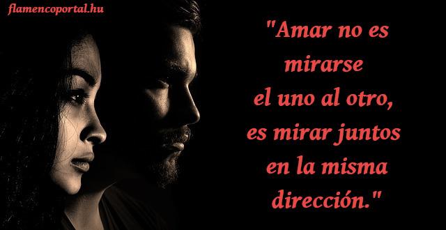 szerelmes idézetek spanyolul magyar fordítással Spanyol idézetek szerelemről, barátságról, életről   Flamenco Portál