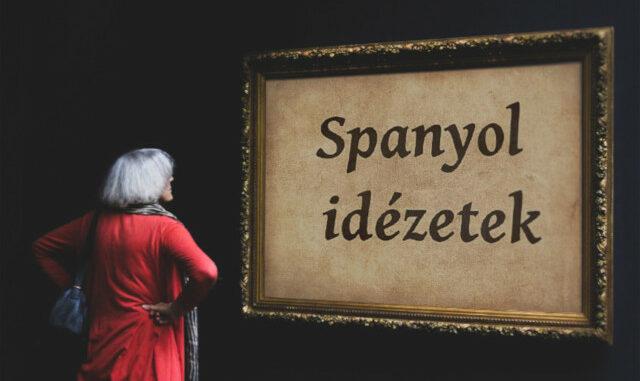 spanyol idézetek magyar fordítással